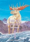 Jiro Taniguchi - The Ice Wanderer and other stories - 9788496427334 - V9788496427334