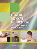 Nicholas, Alexander S.; Nicholas, Evan A. - Atlas de Tecnicas Osteopaticas - 9788496921245 - V9788496921245