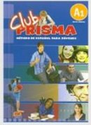 Bueso, Isabel - Club PRISMA / PRISMA Club: Metodo de espanol para jovenes nivel inicial A1 / Spanish Methods for Young Adults Beginners Level A1 (Spanish Edition) - 9788498480108 - V9788498480108