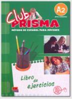 Cerdeira, Paula, Romero, Ana - Club prisma/ Prism Club: A2 (Spanish Edition) - 9788498480153 - V9788498480153