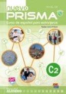 Equipo Nuevo Prisma - Nuevo Prisma: Libro Del Alumno + CD (C2) (Spanish Edition) - 9788498482584 - V9788498482584