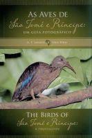 Leventis, A.P.; Olmos, Fabio - The Birds of Sao Tome e Principe \ As Aves de Sao Tome e Principe - 9788560187157 - V9788560187157