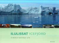 Henrik Klinge Pedersen and Anker Weidick - Ilulissat Icefjord - 9788778711366 - V9788778711366