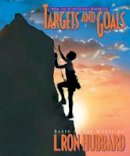 L. Ron Hubbard - Targets and Goals (Scientology Handbook Series) - 9788779684065 - V9788779684065