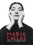 - Maria Callas: The Exhibition (Hb) - 9788836633623 - V9788836633623