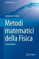 Cicogna, Giampaolo - Metodi matematici della Fisica (UNITEXT for Physics) (Italian Edition) - 9788847056831 - V9788847056831