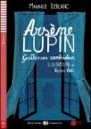 Leblanc, Maurice - Arsene Lupin, Gentleman Cambrioleur (French Edition) - 9788853607768 - V9788853607768