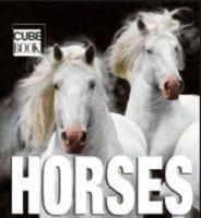 Gabriele Boiselle, Henry Dallal, Attila Korbely - Horses (MiniCube) (CubeBook) - 9788854402157 - V9788854402157