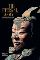 Roberto Ciarla - The Eternal Army: The Terracotta Soldiers of the First Emperor - 9788854406278 - V9788854406278