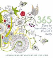 White Star - 365 Days of Stress-Free and Peaceful Living: Coloring and Wisdom to Lift Your Spirits - 9788854410985 - V9788854410985