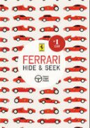 Illustrations by Veronica Pozzi - Ferrari: Hide & Seek - 9788857011097 - V9788857011097