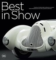 Cittadini, Andrea - Best in Show: Italian Car Masterpieces from the Lopresto Collection - 9788857226897 - V9788857226897