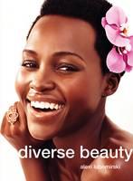 Alexi Lubomirski, Lupita Nyong'o - Alexi Lubomirski: Diverse Beauty - 9788862084796 - V9788862084796
