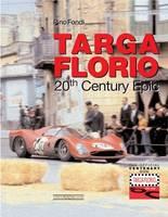 Fondi, Pino - The Legendary Targa Florio - 9788879112703 - V9788879112703