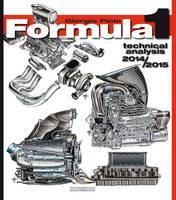 Piola, Giorgio - Formula 1 2014 2015: Technical Analysis (Formula 1 Technical Analysis) - 9788879116237 - V9788879116237