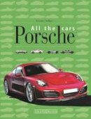 Ardizio, Lorenzo - Porsche: All the Cars - 9788879116541 - V9788879116541
