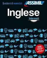Hélène Bauchart, M. Benetton (Traduction) - Les Cahier d' Exercices [ quaderni di esercizi ] Assimil inglese 2 intermedi - Intermediate English for Italian speakers - italiano / inglese - 9788896715550 - V9788896715550