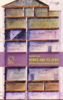 Rosenberg, Lenore - Venice and its Jews: 500 Years Since the Founding of the Ghetto - 9788899765293 - V9788899765293