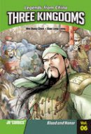 Wei Dong Chen - Three KingdomsVolume 06: Blood and Honor - 9788994208992 - V9788994208992