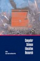 . Ed(s): Petre, Marian; Fincher, Sally - Computer Science Education Research - 9789026519697 - V9789026519697