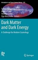 - Dark Matter and Dark Energy: A Challenge for Modern Cosmology (Astrophysics and Space Science Library) - 9789048186846 - V9789048186846