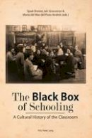 - The Black Box of Schooling: A Cultural History of the Classroom - 9789052017600 - V9789052017600