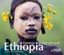 Dijk, Arjan van, Beurden, Jos van - Ethiopia: Footsteps in Dust and Gold - 9789058564795 - V9789058564795