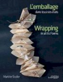 Martine Soulier - Wrapping in all its Forms - 9789058565761 - V9789058565761