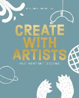 Pol, Rixt, Piksen, Hanna - Create with Artists: Art Activites for Everyone - 9789063694166 - V9789063694166