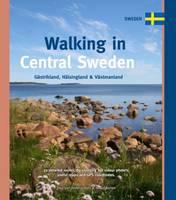 van Bodengraven, Paul, Barten, Marco - Walking in Central Sweden: Gastrikland, Halsingland & Vastmanland (One Day Walks) - 9789078194309 - V9789078194309