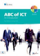 Bernan - ABC of ICT - An Introduction to the Attitude, Behavior and Culture of ICT - 9789087531409 - V9789087531409