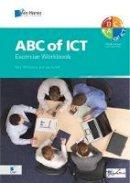 Wilkinson, Paul; Schilt, Jan - ABC of ICT - 9789087531423 - V9789087531423