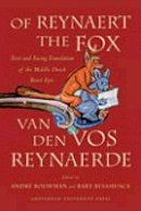 - Of Reynaert the Fox: Text and Facing Translation of the Middle Dutch Beast Epic - 9789089640246 - V9789089640246