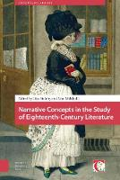 Aino M Kikalli - Narrative Concepts in the Study of Eighteenth-Century Literature (Crossing Boundaries: Turku Medieval and Early Modern Studies) - 9789089648747 - V9789089648747