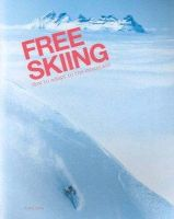 Oden, Jimmy - Free Skiing - How to Adapt to the Mountain - 9789163313134 - V9789163313134