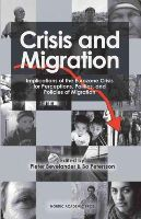 Bevelander, Pieter - Crisis and Migration: Implications of the Eurozone Crisis for Perceptions, Politics, and Policies of Migration - 9789187351303 - V9789187351303