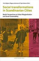 Righard, Erica - Social Transformations in Scandinavian Cities: Nordic Perspectives on Urban Marginalisation and Social Sustainability - 9789187675737 - V9789187675737