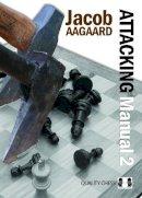 Aagaard, Jacob - Attacking Manual - 9789197600415 - V9789197600415