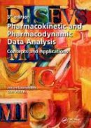 Gabrielsson, Johan, Weiner, Daniel - Pharmacokinetic and Pharmacodynamic Data Analysis: Concepts and Applications, Fifth Edition - 9789198299106 - V9789198299106