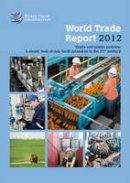 World Trade Organization - World Trade Report 2012 - 9789287038159 - V9789287038159