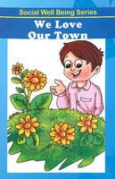 Discovery Kidz - We Love Our Town - 9789350561805 - V9789350561805