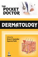 Inamadar, Arun C.; Palit, Aparna - The Pocket Doctor: Dermatology - 9789350906996 - V9789350906996