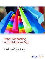 Chaudhary, Prashant - Retail Marketing in the Modern Age - 9789351508694 - V9789351508694