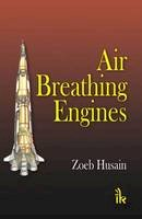 Zoeb Husain - Air Breathing Engines - 9789380026893 - V9789380026893