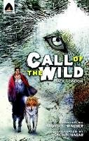 London, Jack - The Call of the Wild: The Graphic Novel (Campfire Graphic Novels) - 9789380028330 - V9789380028330