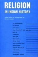 Habib, Irfan - Religion in Indian History - 9789382381549 - V9789382381549