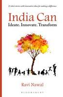 Nawal, Ravi - India Can:Ideate. Innovate. Transform - 9789385436314 - V9789385436314