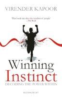 Kapoor, Virender - Winning Instinct: Decoding the Power Within - 9789385936630 - V9789385936630