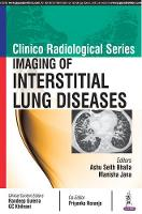 Bhalla, Ashu Seith, Jana, Manisha - Imaging of Interstitial Lung Diseases (Clinico Radiological) - 9789386322517 - V9789386322517