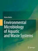 Okafor, Nduka - Environmental Microbiology of Aquatic and Waste Systems - 9789400714595 - V9789400714595